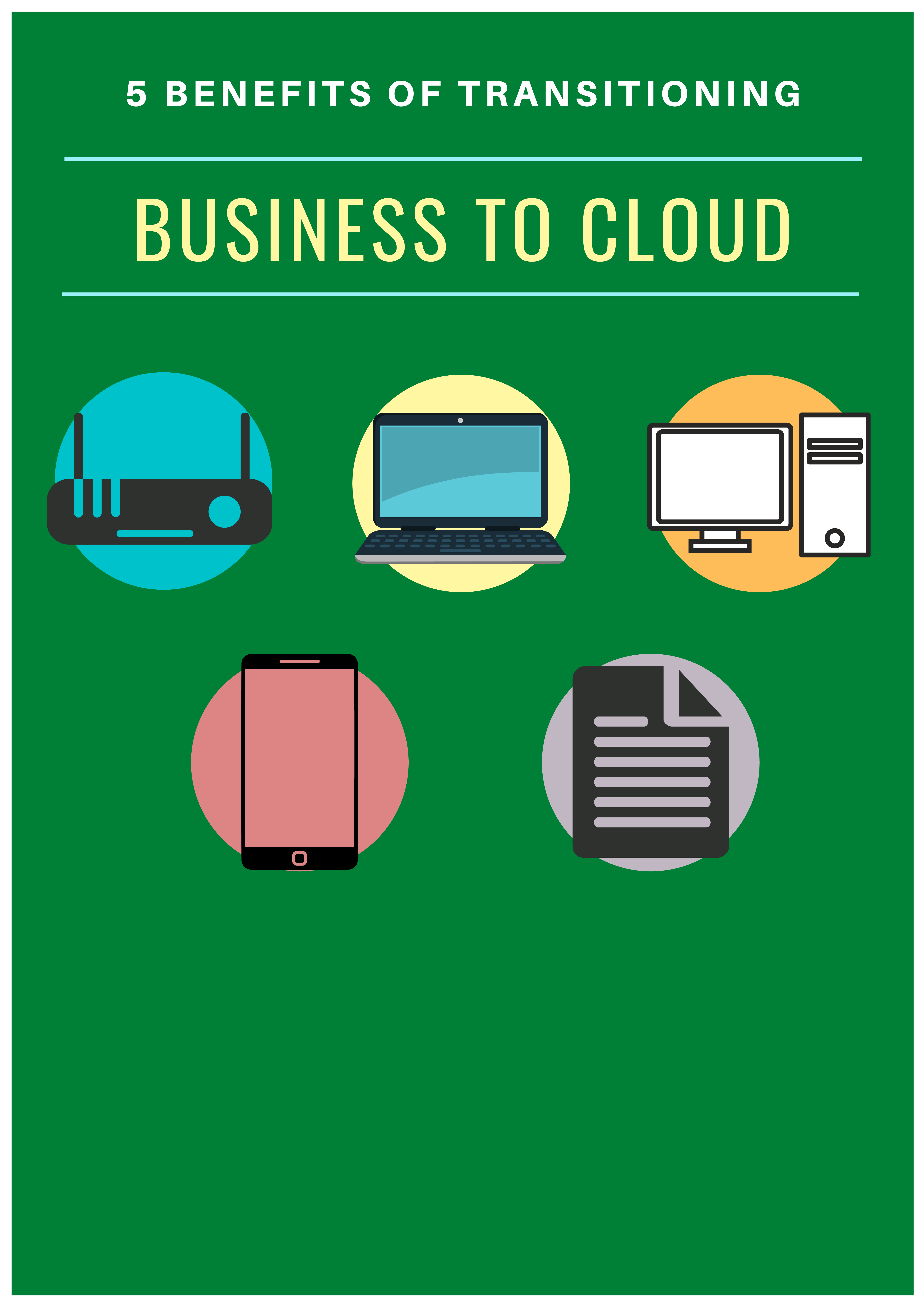 5 Benefits of Transitioning Your Business to the Cloud